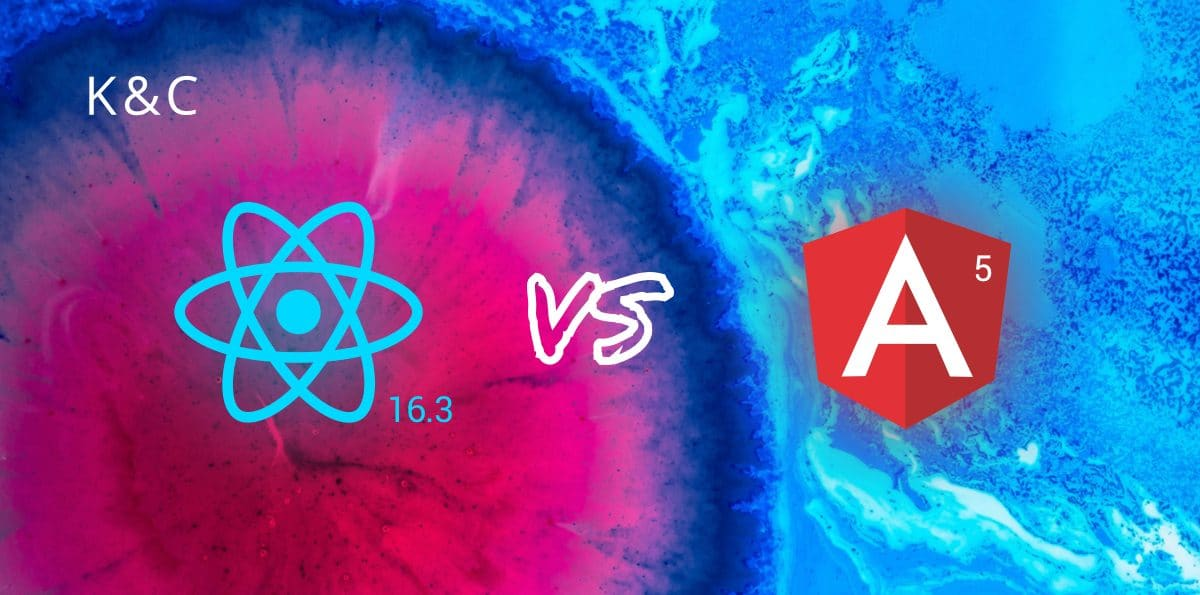 ANGULAR 6 versus REACT 16.3
