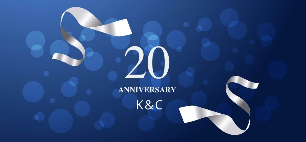20 Years Of K&C – Celebrating Our Anniversary In Style!