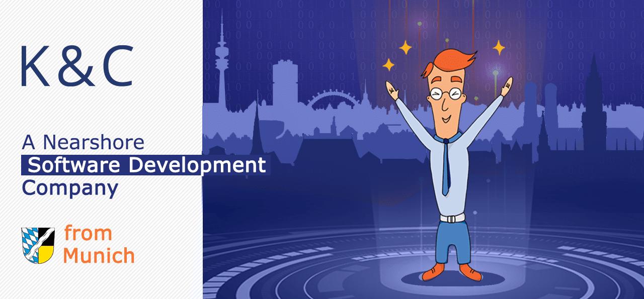 K&C – a nearshore software development company from Munich